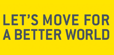 Let's move - For a Better World